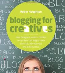 Blogging for Creatives - Robin Houghton